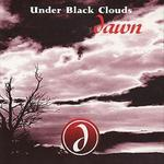 Under Black Clouds Dawn