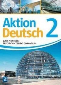 WSiP Aktion Deutsch 2 Zeszyt ćwiczeń. Klasa 1-3 Gimnazjum Język niemiecki - Anna Potapowicz, Paweł Piszczatowski