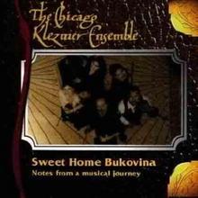 The Chicago Klezmer Ensemble Sweet Home Bukovina
