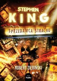 Stephen King Sprzedawca strachu - Robert Ziębiński
