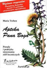 Exlibris APTEKA PANA BOGA PORADY I PRAKTYKA STOSOWANIA ZIÓŁ LECZNICZYCH Maria Treben 8387071501