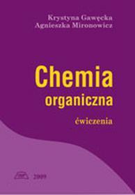Chemia organiczna. Ćwiczenia. Wyd. III poprawione