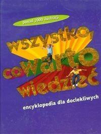 Olesiejuk Sp. z o.o. Chancellor Deborah, Murrell Deborah, Steele Philip Wszystko co warto wiedzieć Encyklopedia dla dociekliwych