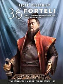 Zysk i S-ka 36 forteli Chińska sztuka podstępu układania planów  i skutecznego działania