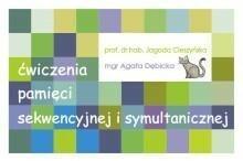 Centrum Metody Krakowskiej Agata Dębicka-Cieszyńska, Jagoda Cieszyńska Zestaw. Ćwiczenia pamięci symultanicznej i sekwen.