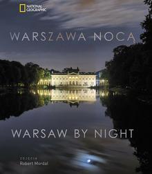 Burda Książki NG Robert Mordal, Maciej Wesołowski, Warszawa nocą / Warsaw by Night