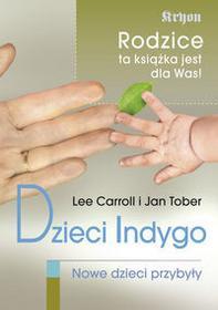 KOS Dzieci Indygo - Lee Carroll, JAN TOBER