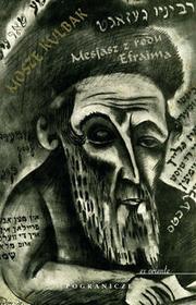 Pogranicze Mesjasz z rodu Efraima - Mosze Kulbak