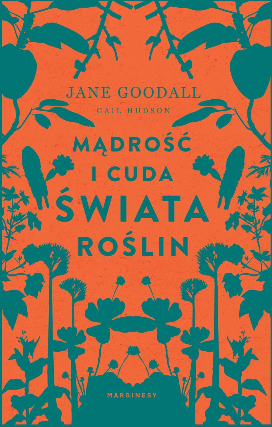 Mądrość i cuda świata roślin Jane Goodall
