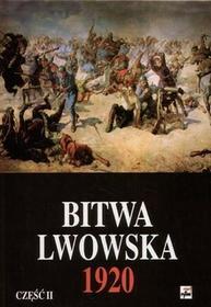 Rytm Oficyna Wydawnicza praca zbiorowa Bitwa Lwowska 1920. Część 2