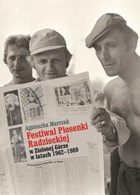 Marczak Agnieszka Festiwal Piosenki Radzieckiej w Zielonej Górze w latach 1962-1989 / wysyłka w 24h