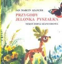 Przygody Jelonka Pyszałka (książeczka składana) - Zofia Szancerowa