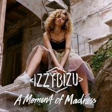 Izzy Bizu A Moment of Madness Deluxe)