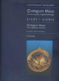 Collegium Maius Uniwersytetu Jagiellońskiego. Sfery i cienie - Andrzej Nowakowski, Stanisław Waltoś