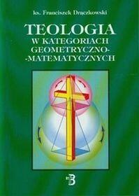 Teologia w kategoriach geometryczno-matematycznych