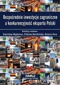 CeDeWu Bezpośrednie inwestycje zagraniczne a konkurencyjność eksportu Polski