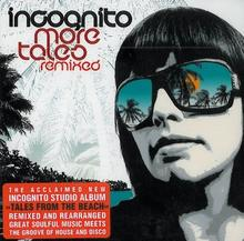 Incognito More Tales From The Beach Remix Album)