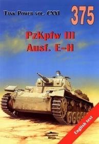 Militaria PzKpfw III Ausf. E-H. Tank Power vol. CXXI 375