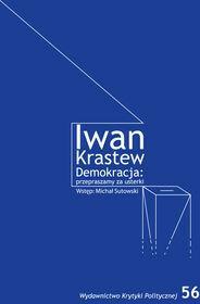 Wydawnictwo Krytyki Politycznej Demokracja przepraszamy za usterki - Krastew Iwan