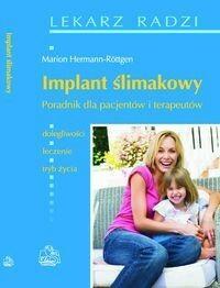 Wydawnictwo Lekarskie PZWL Implant ślimakowy - poradnik dla pacjentów i terapeutów - Wydawnictwo Lekarskie PZWL