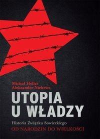 Utopia u władzy - Michał Heller, Niekricz Aleksander