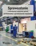 Sprawozdanie o wysokości należnej opłaty produktowej i sprawozdanie odpadowe - dostępny od ręki. nat