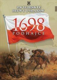 Edipresse Polska praca zbiorowa Zwycięskie Bitwy Polaków. Podhajce 1698
