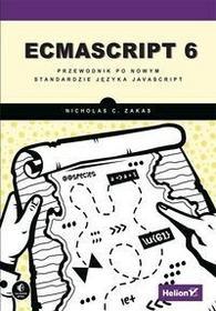 ECMAScript 6 Przewodnik po nowym standardzie języka JavaScript - Nicholas C. Zakas