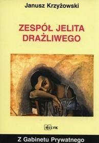 Zespół jelita drażliwego, z gabinetu prywatnego - Janusz Krzyżowski