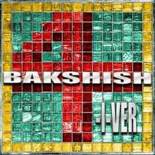 4-I-VER CD) Bakshish