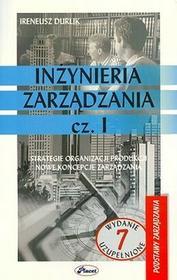 Inżynieria zarządzania część 1 - Ireneusz Durlik