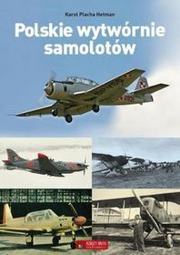 Polskie wytwórnie samolotów - dostępny od ręki, natychmiastowa wysyłka