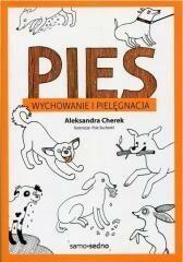 Samo Sedno Pies Wychowanie i pielęgnacja - Aleksandra Cherek