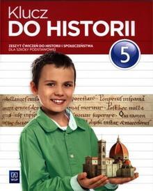 WSiP Klucz do historii 5 Zeszyt ćwiczeń. Klasa 5 Szkoła podstawowa Historia - Małgorzata Lis
