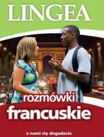 LINGEA Rozmówki francuskie, Z nami się dogadacie. Wyd. 3 - Opracowanie zbiorowe