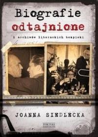 Zysk i S-ka Biografie odtajnione - Joanna Siedlecka