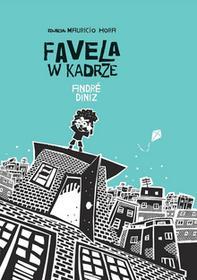 Mandioca Favela w kadrze André Diniz, Maurício Hora