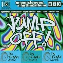 Greensleeves Records Ltd. Jump Off -riddim