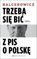 Czerwone i Czarne Trzeba się bić z PIS o Polskę - Leszek Balcerowicz