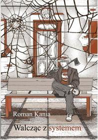 Red Book Walcząc z systemem - Kania Roman