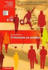 Universitas O biznesie po polsku. Poziom średni B1, B2 - Marzena Kowalska