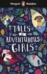 Penguin Readers Level 1 Tales of Adventurous Girls