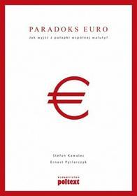 Poltext Paradoks euro - Kawalec Stefan, Pytlarczyk Ernest