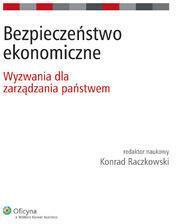 Raczkowski Konrad Bezpieczeństwo ekonomiczne - mamy na stanie, wyślemy natychmiast