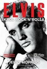 Dolnośląskie Jerry Hopkins Elvis. Król rock and rolla. Edycja limitowana.