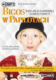 StoryBox.pl Bigos w papilotach Audiobook Elżbieta Narbutt Maria Biłas-Najmrodzka