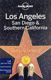 Los Angeles, San Diego & Southern California Lonely Planet