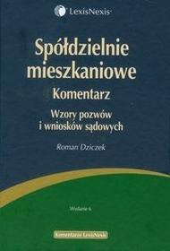 Spółdzielnie mieszkaniowe Komentarz - ROMAN DZICZEK
