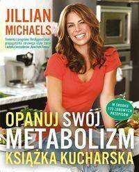 Laurum Opanuj swój metabolizm Książka kucharska - Jillian Michaels
