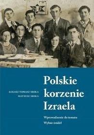 Sroka Łukasz Tomasz,  Sroka Mateusz Polskie korzenie Izraela
